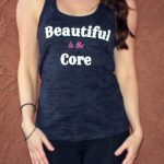 Beautiful to the Core workout tank top