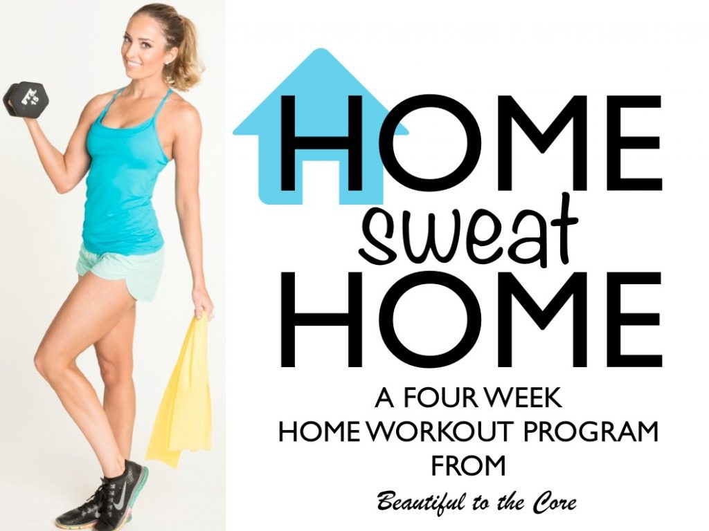 Home Sweat Home 4 week Home workout program