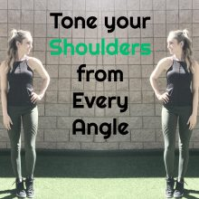 tone your shoulders from every angle